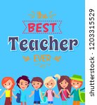 best teacher ever colorful...   Shutterstock . vector #1203315529