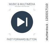 fast forward button icon. high... | Shutterstock .eps vector #1203317110