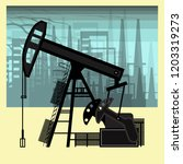 oil rig on the background of... | Shutterstock .eps vector #1203319273