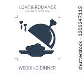 wedding dinner icon. high... | Shutterstock .eps vector #1203347113