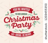 you're invited to our holiday... | Shutterstock .eps vector #1203455353