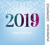 2019 blue new year postcard... | Shutterstock .eps vector #1203464413