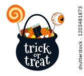 halloween trick or treat black... | Shutterstock .eps vector #1203481873