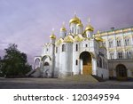 Moscow Kremlin  Cathedral Of...