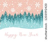 happy new year greeting card... | Shutterstock .eps vector #1203592420