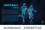 soccer of the particles carries ... | Shutterstock .eps vector #1203607120