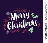 typographic merry christmas... | Shutterstock .eps vector #1203609940