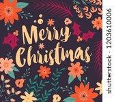 typographic merry christmas... | Shutterstock .eps vector #1203610006