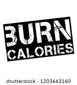 burn calories stamp on white... | Shutterstock .eps vector #1203663160