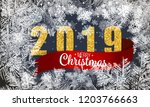 2019 new year on ice frosted...   Shutterstock .eps vector #1203766663