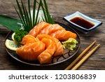 sashimi  salmon  japanese food... | Shutterstock . vector #1203806839