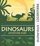 dinosaurs adenture park poster... | Shutterstock .eps vector #1203855886