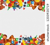 toys frame. teddy bear pyramid... | Shutterstock .eps vector #1203920719