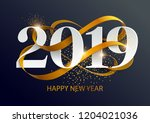 new years 2019. greeting card... | Shutterstock .eps vector #1204021036