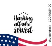 honoring all who served  hand... | Shutterstock .eps vector #1204065400