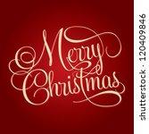 merry christmas hand lettering  ... | Shutterstock .eps vector #120409846