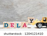 Toy Bulldozer Hold Letter Block ...