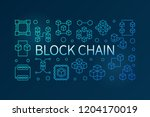 block chain vector blue outline ... | Shutterstock .eps vector #1204170019