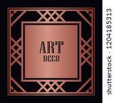 art deco border and frame....   Shutterstock .eps vector #1204185313