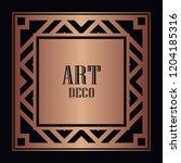 art deco border and frame....   Shutterstock .eps vector #1204185316