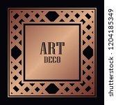 art deco border and frame....   Shutterstock .eps vector #1204185349
