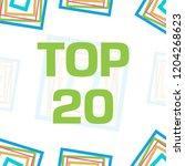 top twenty text written over...   Shutterstock . vector #1204268623
