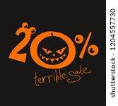 terrible sale 20   off. orange...   Shutterstock .eps vector #1204557730