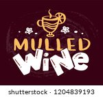 "hand drawn lettering ""mulled... 