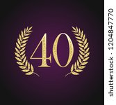 40 th years old logotype.... | Shutterstock .eps vector #1204847770