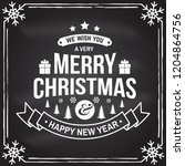 we wish you a very merry... | Shutterstock .eps vector #1204864756