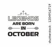 legends are born in october... | Shutterstock .eps vector #1204916719