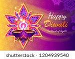 happy diwali festival of lights ... | Shutterstock . vector #1204939540