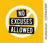 no excuses allowed vector sign... | Shutterstock .eps vector #1205064589