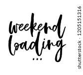 weekend loading   inspirational ...