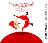merry christmas with santa... | Shutterstock .eps vector #1205218279