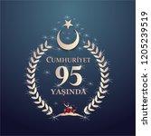 29 ekim cumhuriyet bayrami day... | Shutterstock .eps vector #1205239519