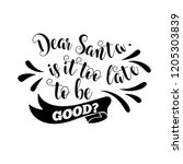 funny christmas quote. dear... | Shutterstock .eps vector #1205303839