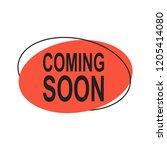 coming soon. vector red sign... | Shutterstock .eps vector #1205414080