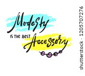 modesty is the best accessory   ... | Shutterstock .eps vector #1205707276