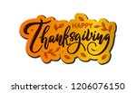 happy thanksgiving. handwritten ... | Shutterstock .eps vector #1206076150