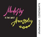modesty is the best accessory   ...   Shutterstock .eps vector #1206566476