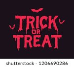 trick or treat. trick or treat... | Shutterstock .eps vector #1206690286