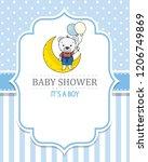 baby shower boy. cute bear... | Shutterstock .eps vector #1206749869