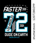 los angeles faster dude t shirt ... | Shutterstock .eps vector #1207280299