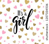 it s a girl. hand drawn... | Shutterstock . vector #1207334536