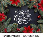 merry christmas hand lettering...   Shutterstock . vector #1207334539