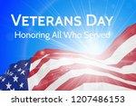 veterans day  honoring all who... | Shutterstock .eps vector #1207486153