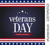 veterans day. honoring all who... | Shutterstock .eps vector #1207696513