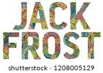 words jack frost. vector...   Shutterstock .eps vector #1208005129