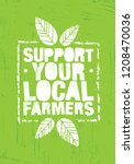 support your local farmers.... | Shutterstock .eps vector #1208470036